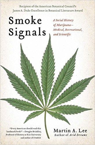 smoke-signals-a-social-history-of-marijuana-medical-recreational-and-scientific
