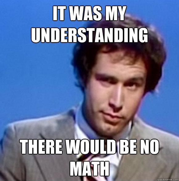 888bbfe2a5ee4c2f4eb818b619f2427d_math-math-is-hard-meme_580-587