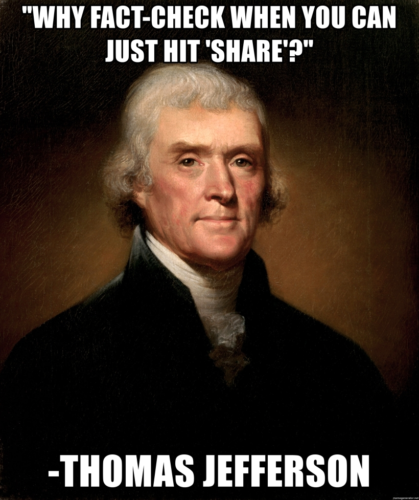 why-fact-check-when-you-can-just-hit-share-thomas-jefferson